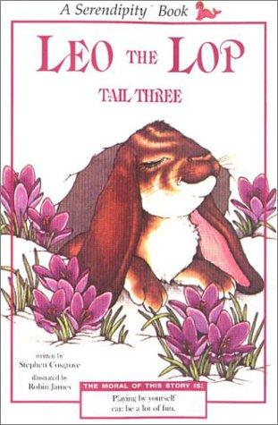 Download Leo the Lop Tail Three (reissue) (Serendipity Books)