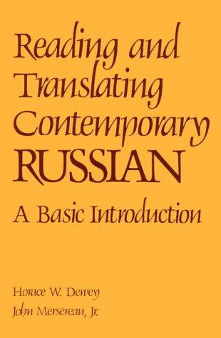 Reading and translating contemporary Russian