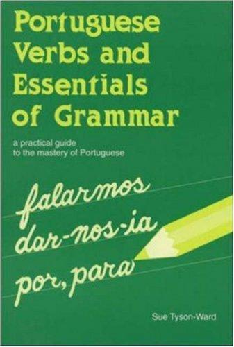 Download Portuguese verbs and essentials of grammar