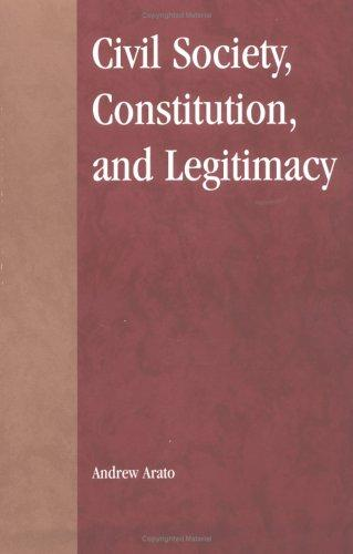 Download Civil Society, Constitution, and Legitimacy