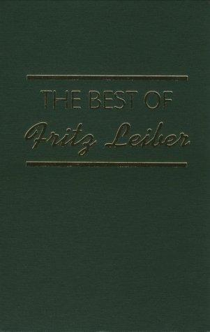 Best of Fritz Leiber by Fritz Leiber