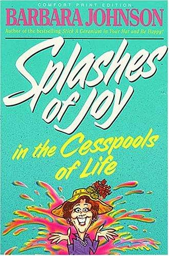 Download Splashes of joy in the cesspools of life