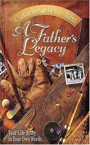 Download A Father's Legacy