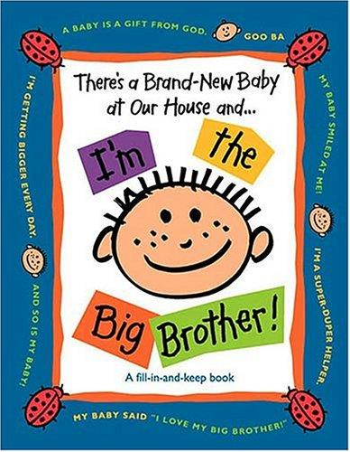 Download There's a Brand-New Baby at Our House and…I'm the Big Brother!