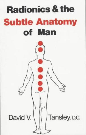 Download Radionics and the Subtle Anatomy of Man