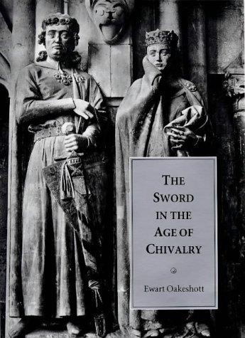 Download The sword in the age of chivalry