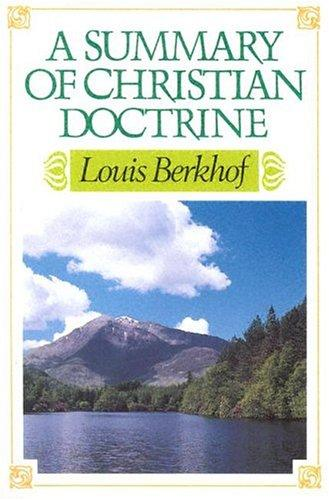 Download A Summary of Christian Doctrine