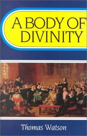 Download A Body of Divinity
