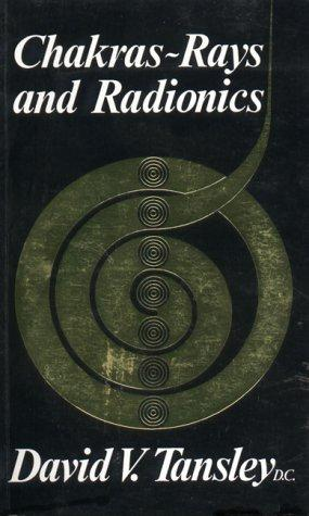 Chakras – Rays and Radionics