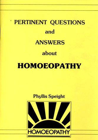 Pertinent questions and answers about homoeopathy (Open Library)