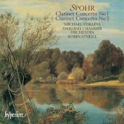 Clarinet Concerto no. 1 / Clarinet Concerto no. 2 by Louis Spohr ;   Michael Collins ,   Swedish Chamber Orchestra ,   Robin O'Neill