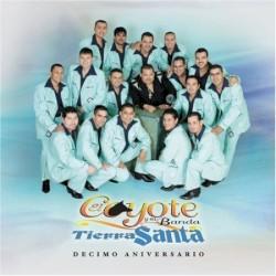 El Coyote Y Su Banda Tierra Santa - El Muchacho Alegre