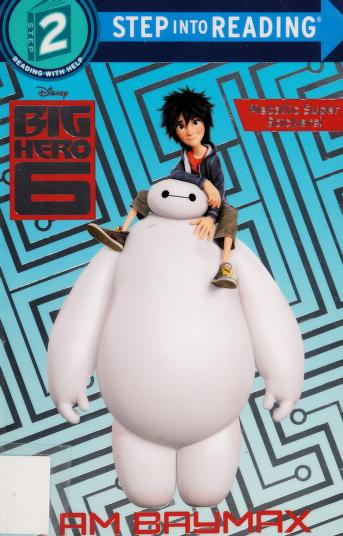 Cover of: I am Baymax   Billy Wrecks
