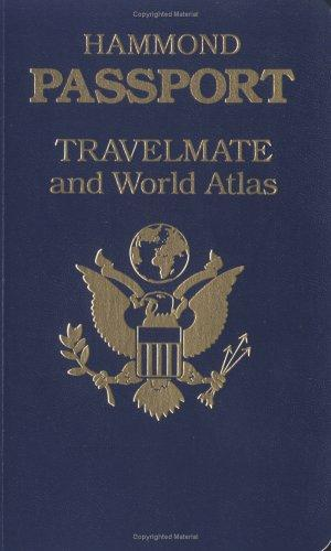 Hammond Passport Travelmate and World Atlas (Hammond Passport Travelmate Atlases) by Hammond Incorporated.