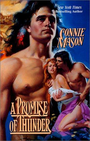 A Promise of Thunder (Women West) by Connie Mason