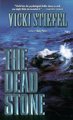 The Dead stone by Vicki Stiefel