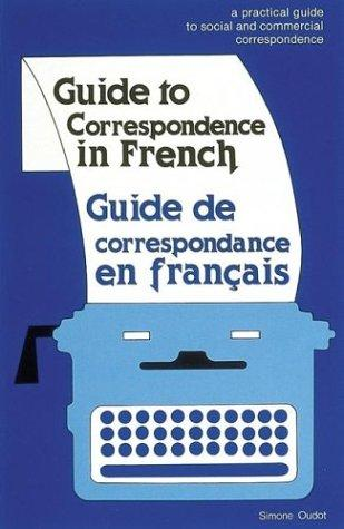 Guide to correspondence in French by Simone Oudot