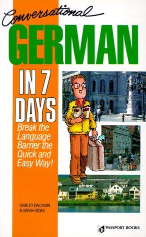 Conversational German in 7 days by Shirley Baldwin