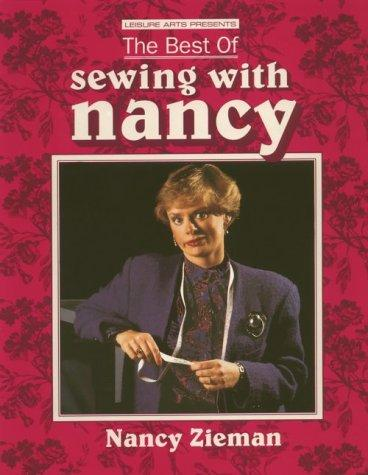 The best of Sewing with Nancy by Nancy Luedtke Zieman