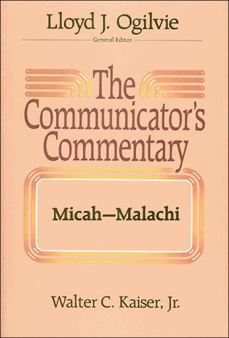 The communicator's commentary by Walter C. Kaiser