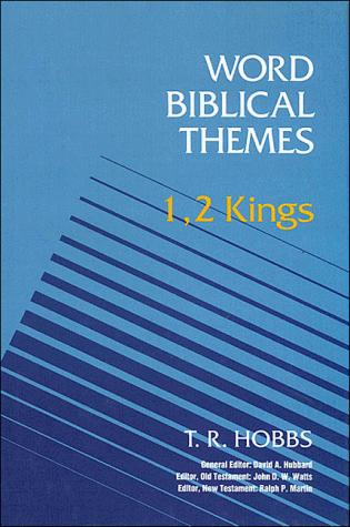 1, 2 Kings by T. R. Hobbs