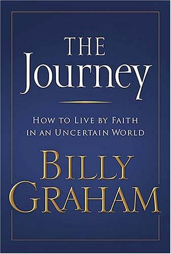 The Journey by Graham, Billy