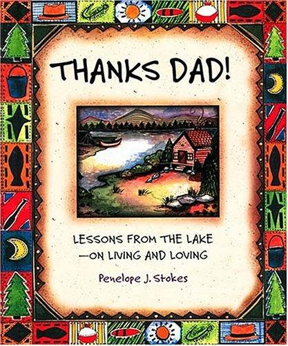 Thanks Dad! by Penelope J. Stokes