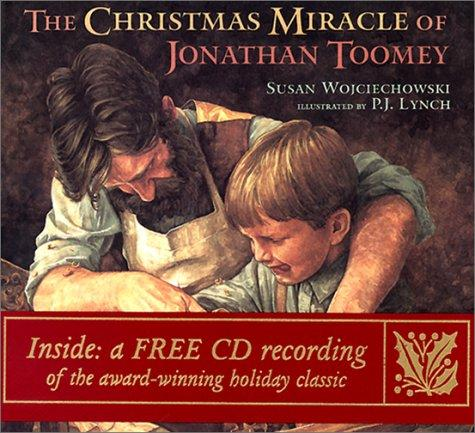 Christmas Miracle Of Jonathan Toomey, The by Susan Wojciechowski