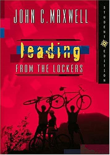 Leading from the Lockers by John C. Maxwell
