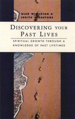 Discovering your past lives by Glenn Williston