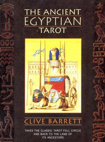The Ancient Egyptian Tarot (An Aquarian Book) by Clive Barrett