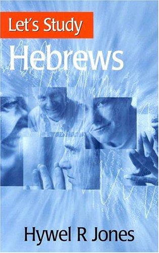 Let's study Hebrews by Jones, Hywel R.