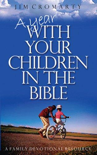 Year with your children in the Bible, A by Cromarty, Jim
