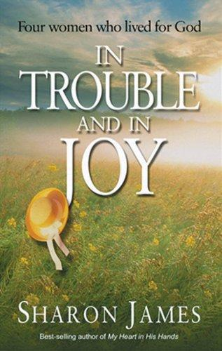 In trouble and in joy by James, Sharon