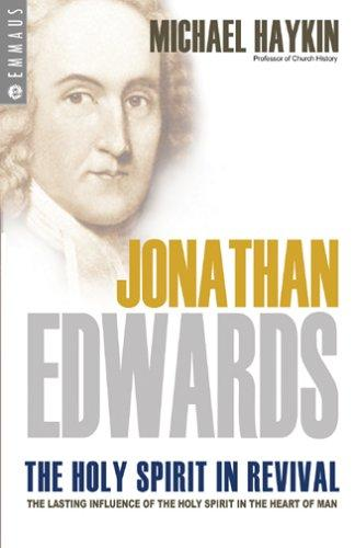 Jonathan Edwards : the Holy Spirit in revival by Haykin, Michael A. G.