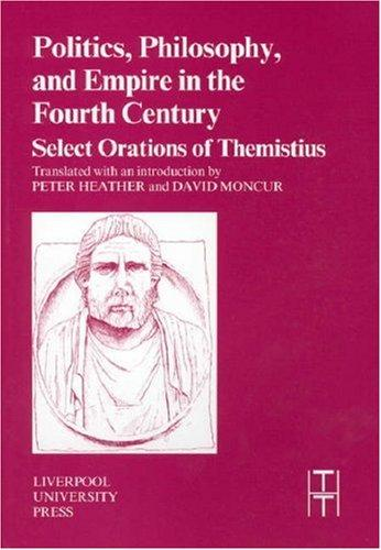Politics, philosophy, and empire in the fourth century by